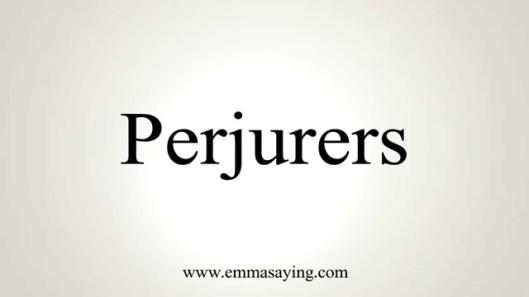perjurers